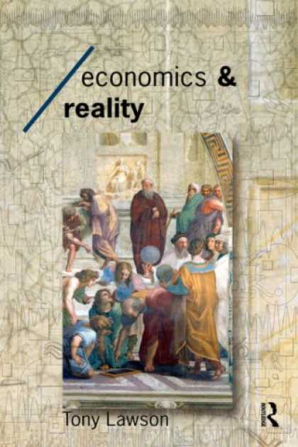 Economics Books - Economics and Reality (Economics As Social Theory)