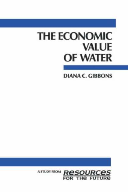 Economics Books - The Economic Value of Water (Rff Press)