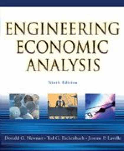 Economics Books - Engineering Economic Analysis- W/CD