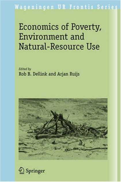 Economics Books - Economics of Poverty, Environment and Natural-Resource Use (Wageningen UR Fronti