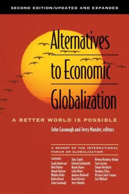 Economics Books - Alternatives to Economic Globalization: A Better World Is Possible