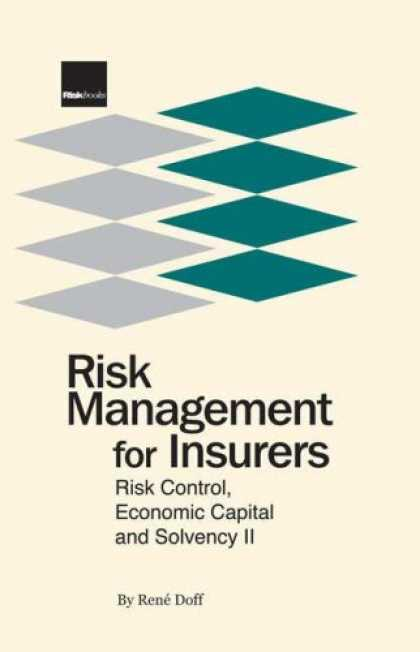 Economics Books - Risk Management for Insurers: Risk Control, Economic Capital and Solvency II