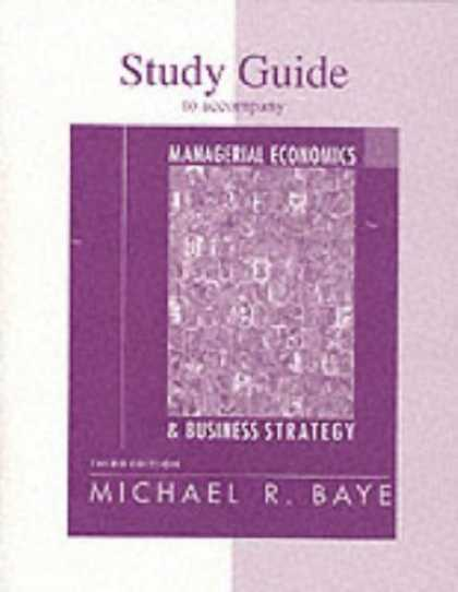 Economics Books - Study Guide for use with Managerial Economics and Business Strategy