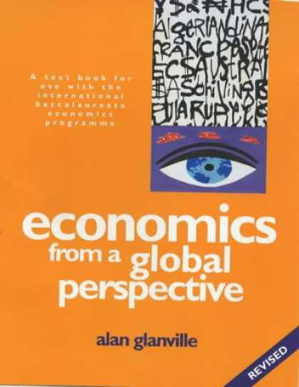 Economics Books - Economics from a Global Perspective: A text book for use with the international