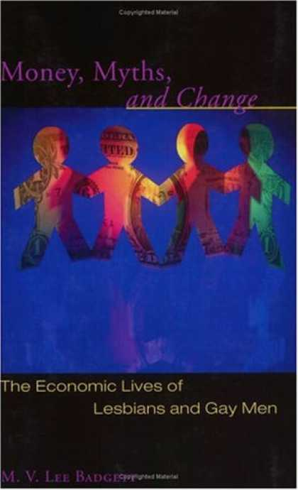 Economics Books - Money, Myths, and Change: The Economic Lives of Lesbians and Gay Men (Worlds of
