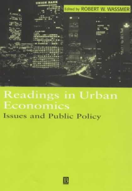 Economics Books - Readings in Urban Economics: Issues and Public Policy (Blackwell Readings for Co