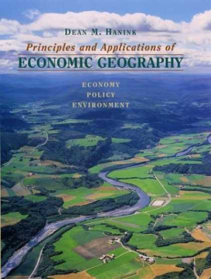 Economics Books - Principles and Applications of Economic Geography: Economy, Policy, Environment