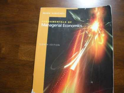 Economics Books - Fundamentals of Managerial Economics 8th Edition 2006