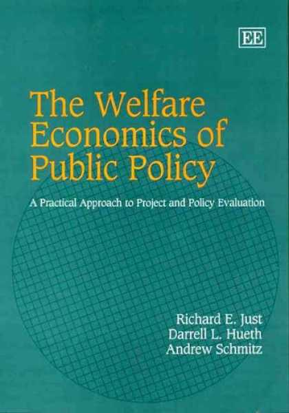 Economics Books - The Welfare Economics of Public Policy: A Practical Approach to Project And Poli