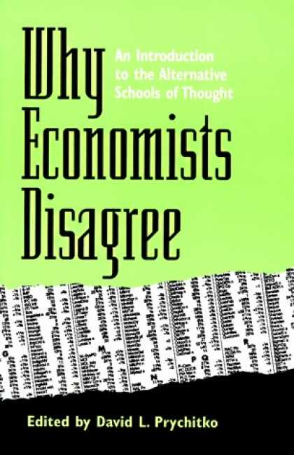 Economics Books - Why Economists Disagree: An Introduction to the Alternative Schools of Thought (
