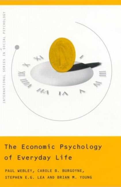 Economics Books - Economic Psychology of Everyday Life (International Series in Social Psychology)