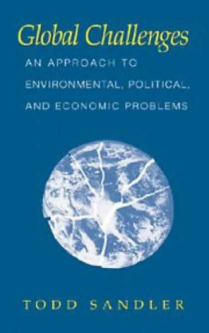 Economics Books - Global Challenges: An Approach to Environmental, Political, and Economic Problem