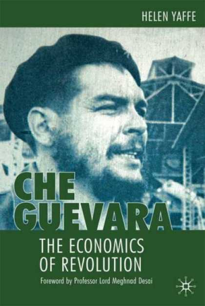 Economics Books - Che Guevara: The Economics of Revolution