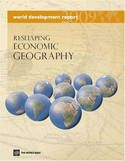 Economics Books - World Development Report 2009: Reshaping Economic Geography (World Development R