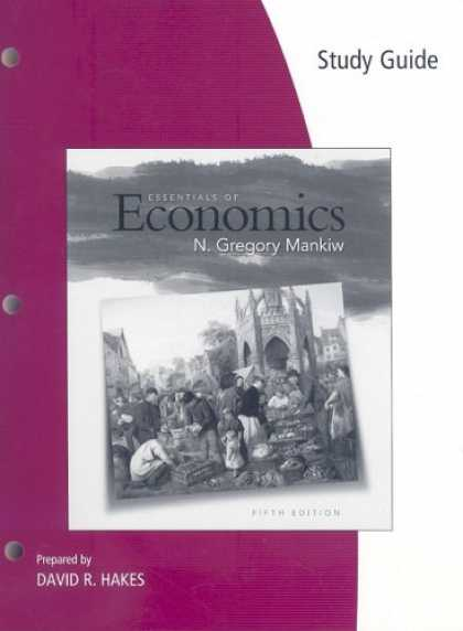 Economics Books - Study Guide for Mankiw's Essentials of Economics, 5th