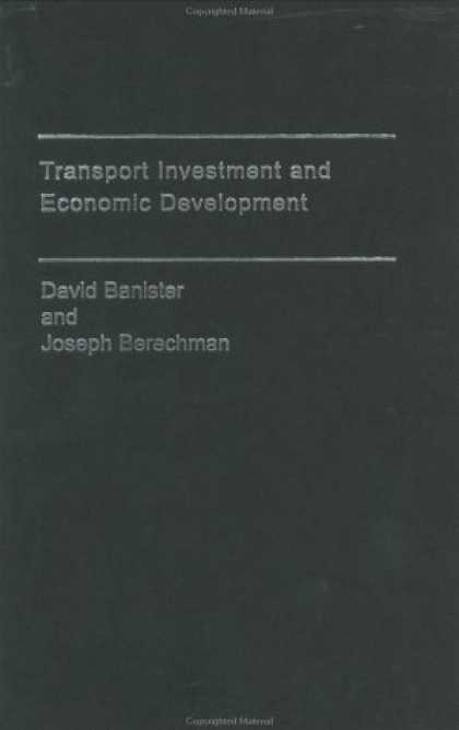 Economics Books - Transport Investment and Economic Development