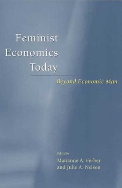 Economics Books - Feminist Economics Today: Beyond Economic Man