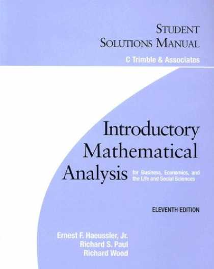 Economics Books - Introductory Mathematical Analysis for Business, Economics, And the Life And Soc