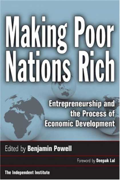 Economics Books - Making Poor Nations Rich: Entrepreneurship and the Process of Economic Developme