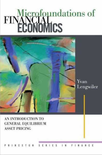 Economics Books - Microfoundations of Financial Economics: An Introduction to General Equilibrium