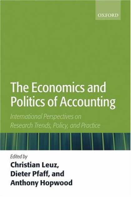 Economics Books - The Economics and Politics of Accounting: International Perspectives on Research