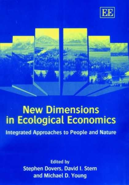 Economics Books - New Dimensions in Ecological Economics: Integrated Approaches to People and Natu