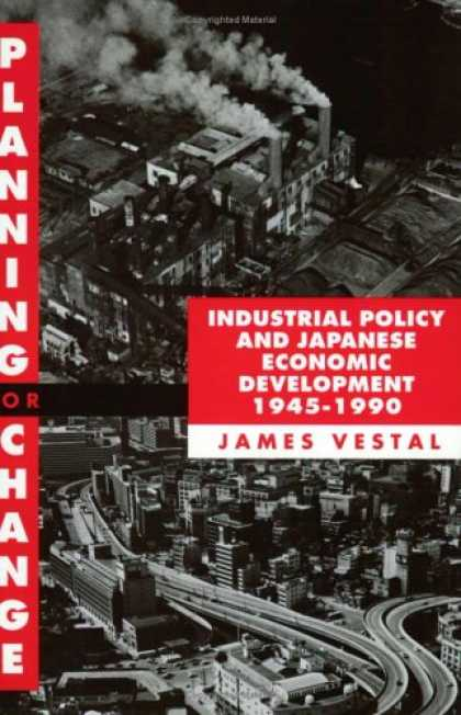 Economics Books - Planning for Change: Industrial Policy and Japanese Economic Development, 1945-1