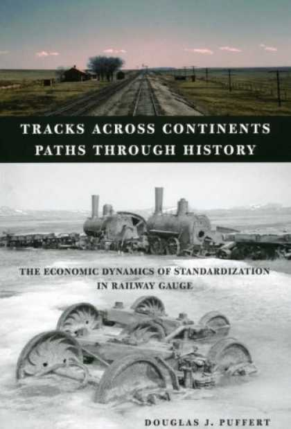 Economics Books - Tracks across Continents, Paths through History: The Economic Dynamics of Standa