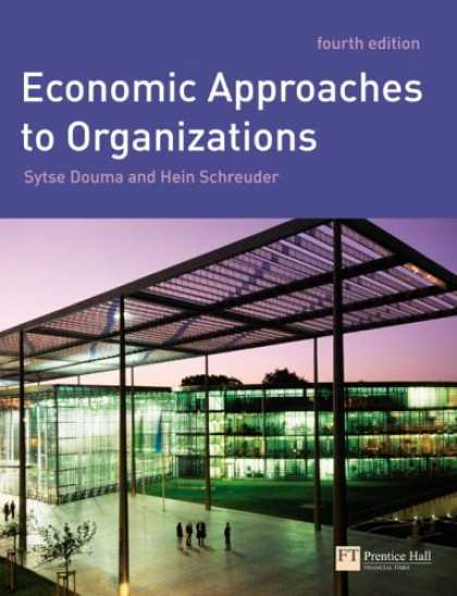 Economics Books - Economic Approaches to Organisations (4th Edition) (Financial Times)