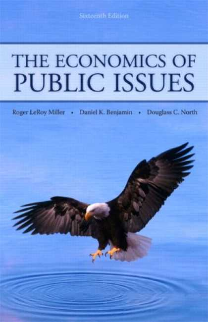 Economics Books - Economics of Public Issues, The (16th Edition)