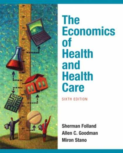 Economics Books - Economics of Health and Health Care, The (6th Edition)