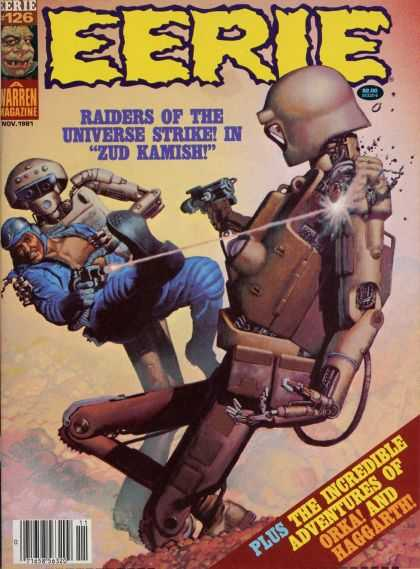 Eerie 126 - Robots - Raiders Of The Universe Strike - Zud Kamish - Orka - Haggarth
