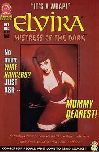 Elvira 91 - Mistress Of The Dark - Mummy Dearest - Tied Down - Tod Smith - No More Wire Hangers
