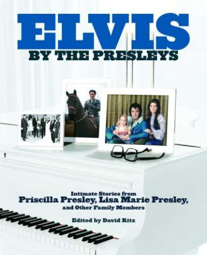Elvis Presley Books - Elvis by the Presleys