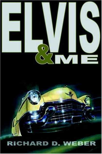 Elvis Presley Books - ELVIS AND ME: A MYSTERY THRILLER FEATURING ELVIS PRESLEY