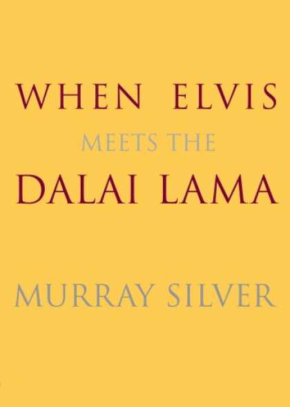 Elvis Presley Books - When Elvis Meets the Dalai Lama