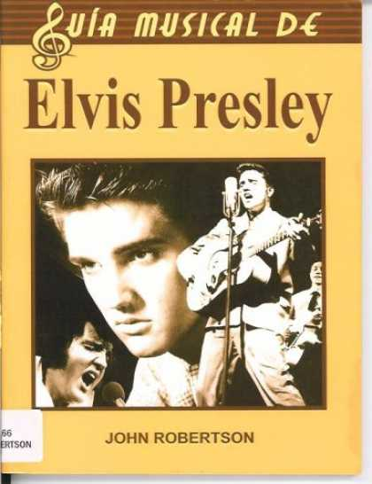 Elvis Presley Books - Elvis Presley/ The Complete Guide to the Music of Elvis Presley (Guia Musical De