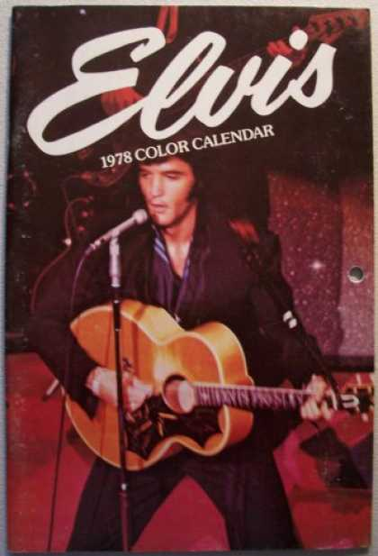 Elvis Presley Books - ELVIS 1978 Color Calendar [Elvis Presley] (12 month 1978 calendar of Elvis)