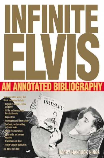 Elvis Presley Books - Infinite Elvis: An Annotated Bibliography