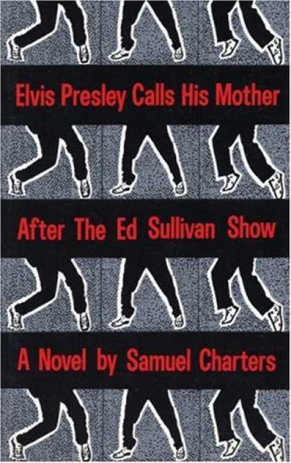 Elvis Presley Books - Elvis Presley Calls His Mother After The Ed Sulliv