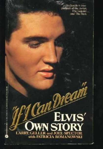 Elvis Presley Books - If I Can Dream: Elvis' Own Story