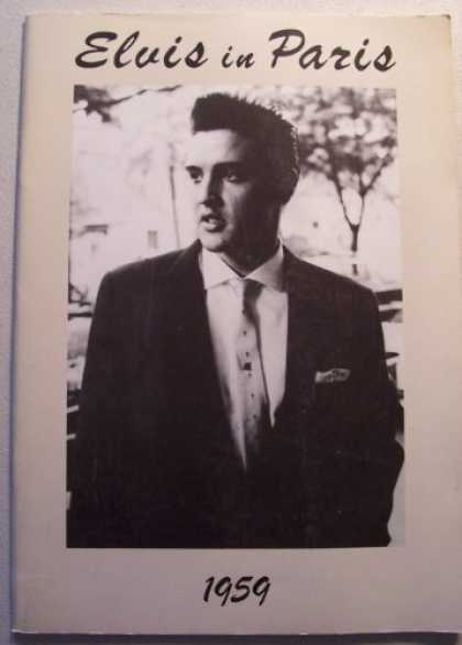 Elvis Presley Books - ELVIS in Paris 1959 [Elvis Presley] (full-page black-and-white photographs of El