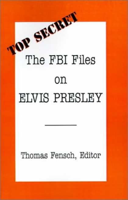 Elvis Presley Books - The FBI Files on Elvis Presley (Top Secret)