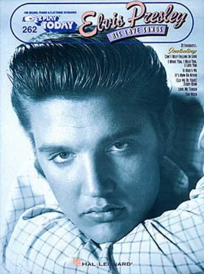 Elvis Presley Books - Elvis Presley - His Love Songs: E-Z Play Today Volume 262