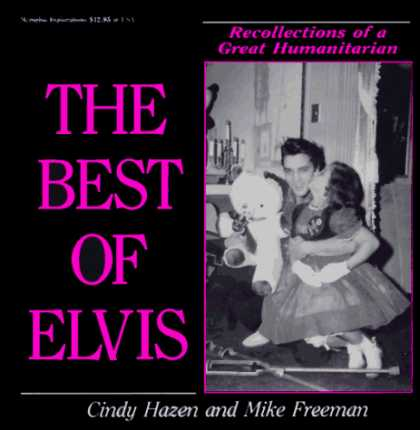 Elvis Presley Books - The Best of Elvis: Recollections of a Great Humanitarian