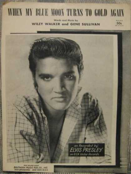 Elvis Presley Books - WHEN MY BLUE MOON TURNS TO GOLD AGAIN [SHEET MUSIC][AS RECORDED BY ELVIS PRESLEY