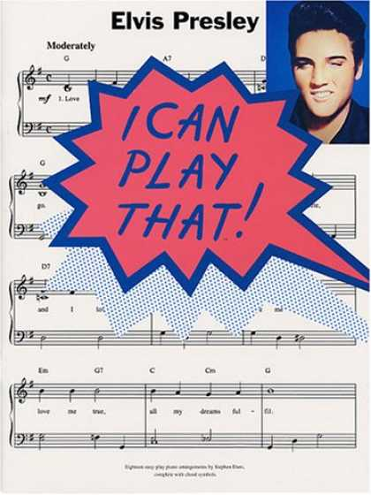 Elvis Presley Books - Elvis Presley (I can play that!)