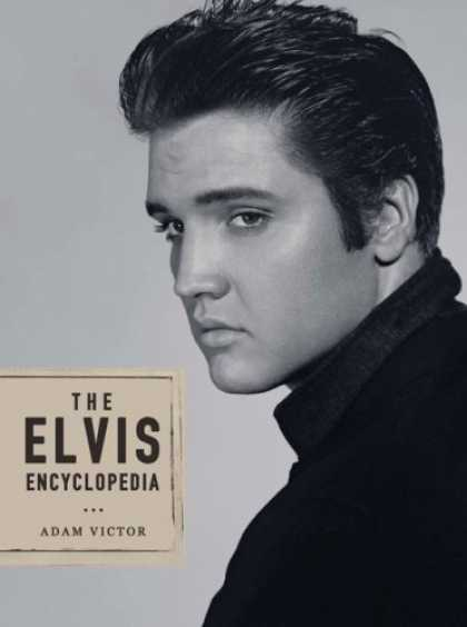 Elvis Presley Books - The Elvis Encyclopedia