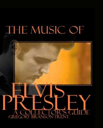 Elvis Presley Books - The Music of Elvis Presley A Collector's Guide