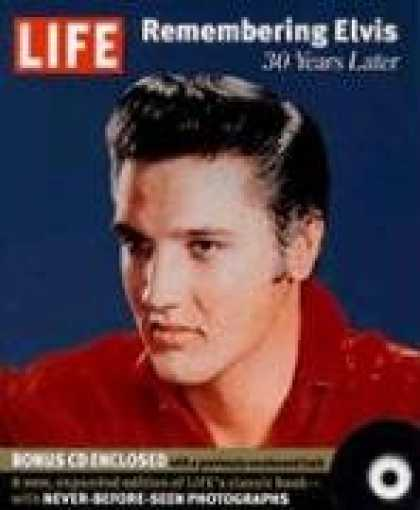 Elvis Presley Books - Life: Remembering Elvis: 30 Years Later